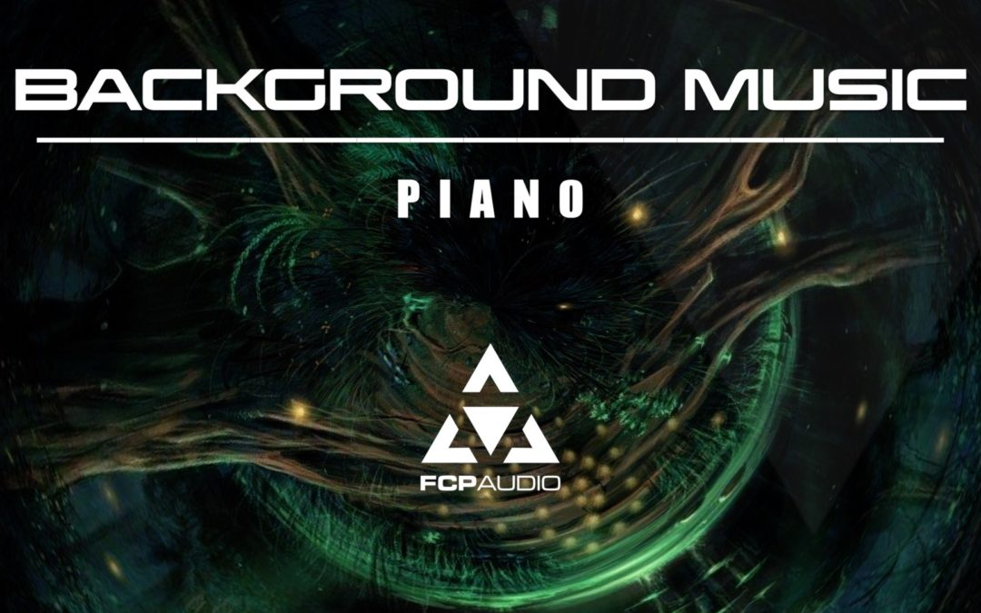 Royalty Free Piano Music | Final Cut Pro | Background Music Piano by FCP Audio