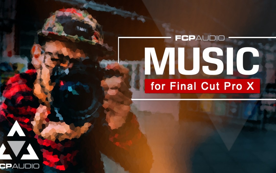 Audio Plugins for Final Cut Pro | Download Free Pro Audio Track | FCP Audio