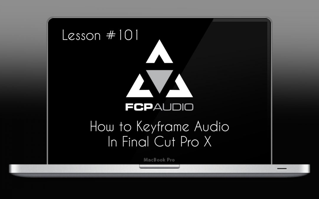 How to Edit Audio in Final Cut Pro | FCP Audio