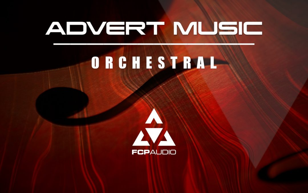 Introducing Advert Music Orchestral | FCP Audio | Royalty Free Music for Final Cut Pro