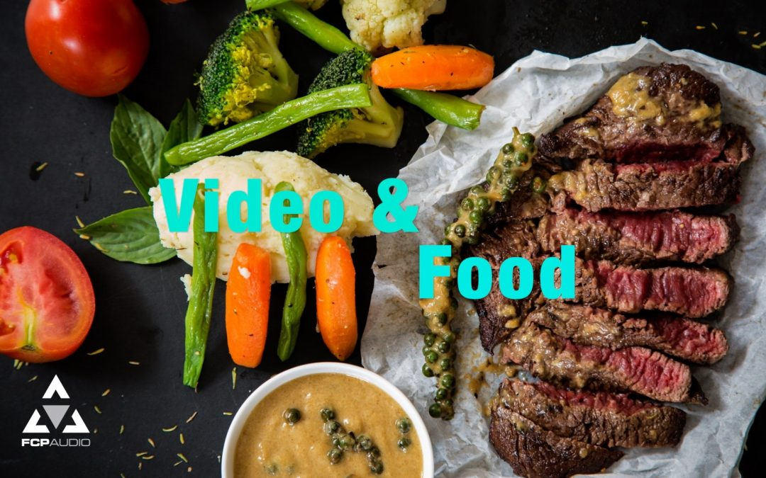The Essential Take Aways When Filming a Food Video | Audio for FCPX