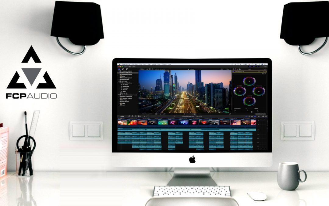 Audio for FCPX | FCP Audio | Creation and Design Tips